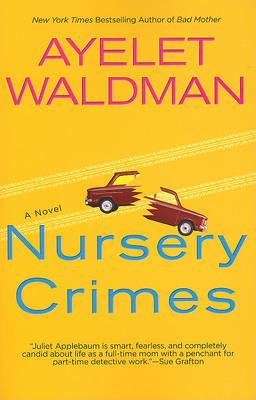 Nursery Crimes by ayelet Waldman image