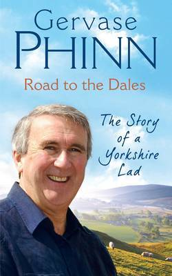 Road to the Dales by Gervase Phinn image