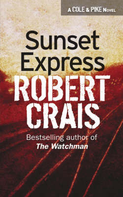 Sunset Express by Robert Crais image