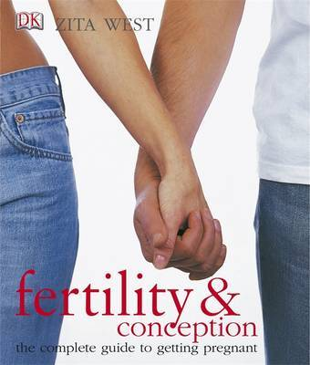 Fertility and Conception by Zita West