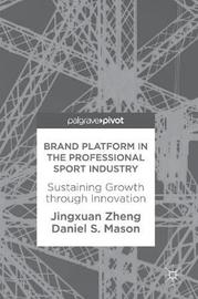Brand Platform in the Professional Sport Industry by Jingxuan Zheng