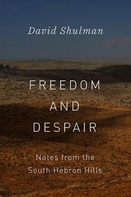 Freedom and Despair by David Shulman image