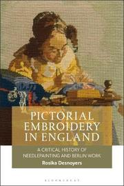 Pictorial Embroidery in England by Rosika Desnoyers