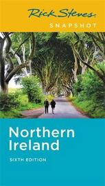 Rick Steves Snapshot Northern Ireland (Sixth Edition) by Pat O'Connor