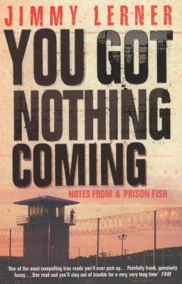 You Got Nothing Coming by Jimmy Lerner image