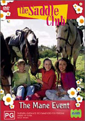 Saddle Club, The - The Mane Event on DVD