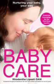 Baby Care by Rhodanthe Lipsett