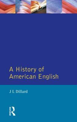 A History of American English by Joey L. Dillard image