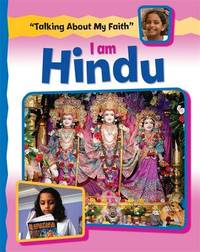 Talking About My Faith: I Am Hindu by Cath Senker image