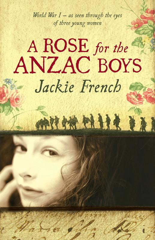 A Rose for the Anzac Boys by Jackie French