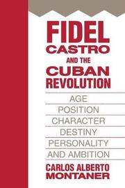 Fidel Castro and the Cuban Revolution by Carlos Alberto Montaner image