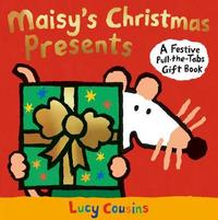 Maisy's Christmas Presents by Lucy Cousins