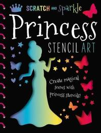 Scratch and Sparkle Princess Stencil Art by Thomas Nelson