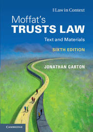 Moffat's Trusts Law 6th Edition by Jonathan Garton