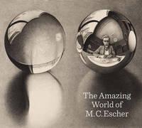 The Amazing World of M.C. Escher by Micky Piller