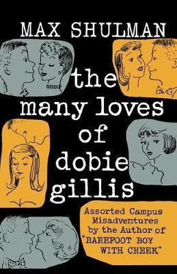 The Many Loves of Dobie Gillis by Max Shulman image