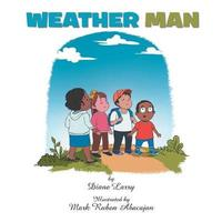 Weather Man by Diane Larry image
