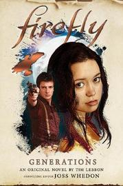 Firefly: Generations by Tim Lebbon