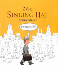 The Singing Hat by Tohby Riddle image