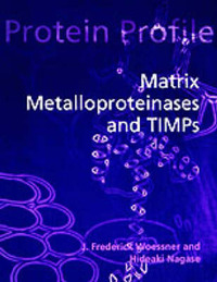 Matrix Metalloproteinases and TIMPs by J. Frederick Woessner image