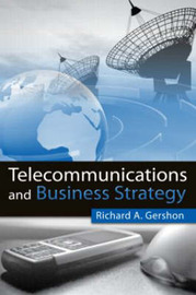Telecommunications and Business Strategy by Richard A Gershon image