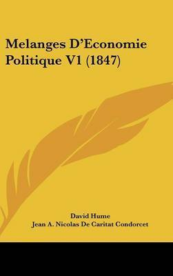 Melanges D'Economie Politique V1 (1847) by David Hume