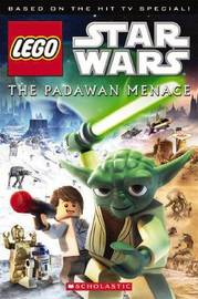 The Lego Star Wars: The Padawan Menace by Ace Landers