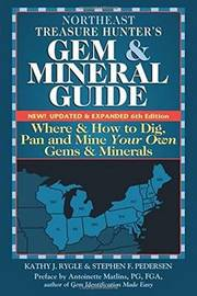 Northeast Treasure Hunters Gem & Mineral Guides to the USA by Kathy J. Rygle