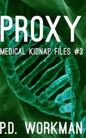 Proxy by P D Workman