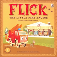 Flick the Little Fire Engine (Book + CD) by Jamie Lawrence image