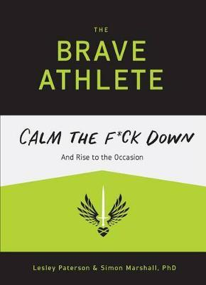 The Brave Athlete by Lesley Paterson