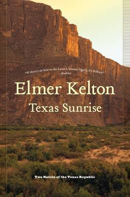 Texas Sunrise by Elmer Kelton