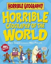 Horrible Geography of the World (Horrible Geography) by Anita Ganeri image