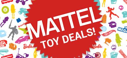 Mattel Toy Deals!