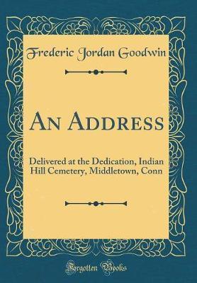 An Address by Frederic Jordan Goodwin