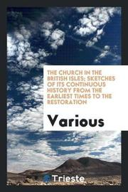 The Church in the British Isles by Various ~ image