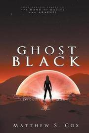 Ghost Black by Matthew S Cox image