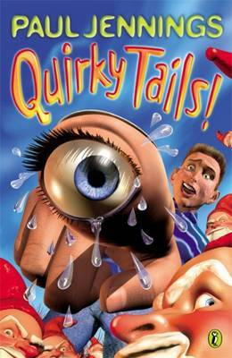 Quirky Tails!: More Oddball Stories by Paul Jennings image