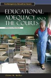 Educational Adequacy and the Courts by Elaine Walker