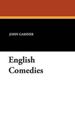 English Comedies by John Gassner image
