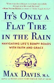 It's Only a Flat Tire in the Rain by Max Davis image