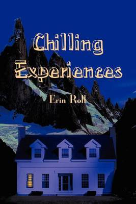Chilling Experiences by Erin Roll image