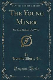 The Young Miner by Horatio Alger Jr. image