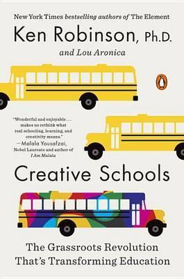 Creative Schools by Ken Robinson