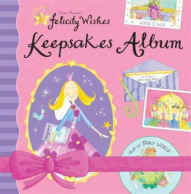 Felicity Wishes: Felicity Wishes Keepsakes Album by Emma Thomson image