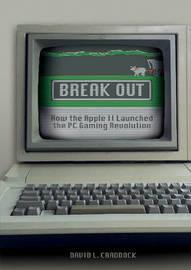 Break Out by David L Craddock