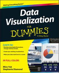 Data Visualization For Dummies by Stephanie Diamond