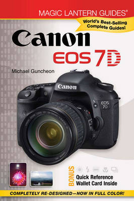 Canon EOS 7D by Michael A. Guncheon
