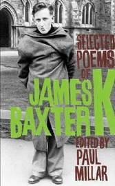 Selected Poems of James K. Baxter