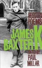 Selected Poems of James K. Baxter